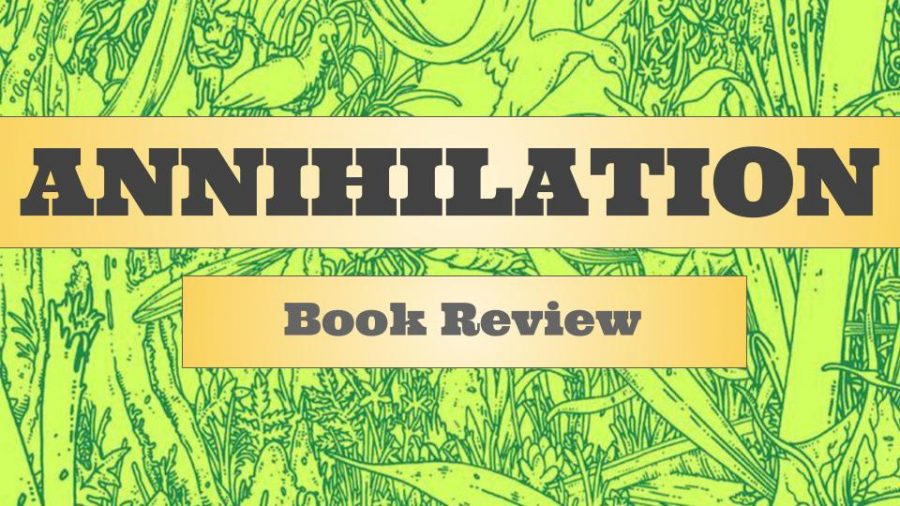 Book+Review%3A+%27Annihilation%27