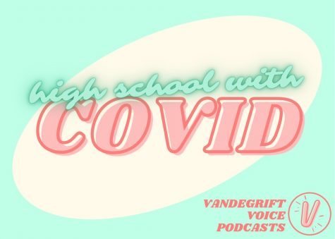 PODCAST: High School with COVID